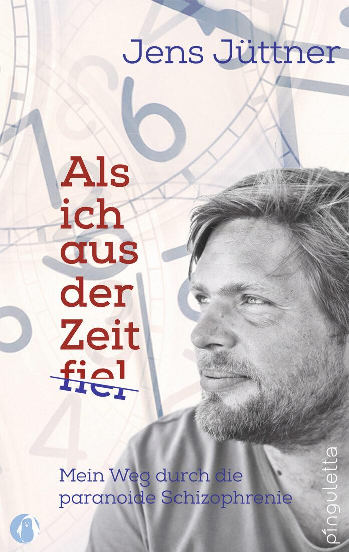 Als ich aus der Zeit fiel - Jens Jüttner