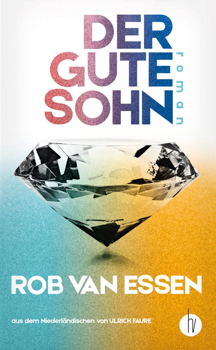 Der gute Sohn, Rob van Essen