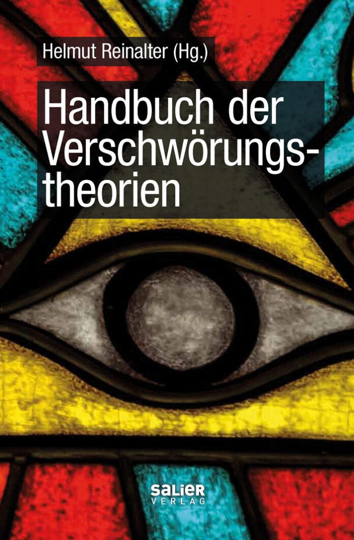 Handbuch der Verschwörungstheorien, Helmut Reinalter (Hrsg.)