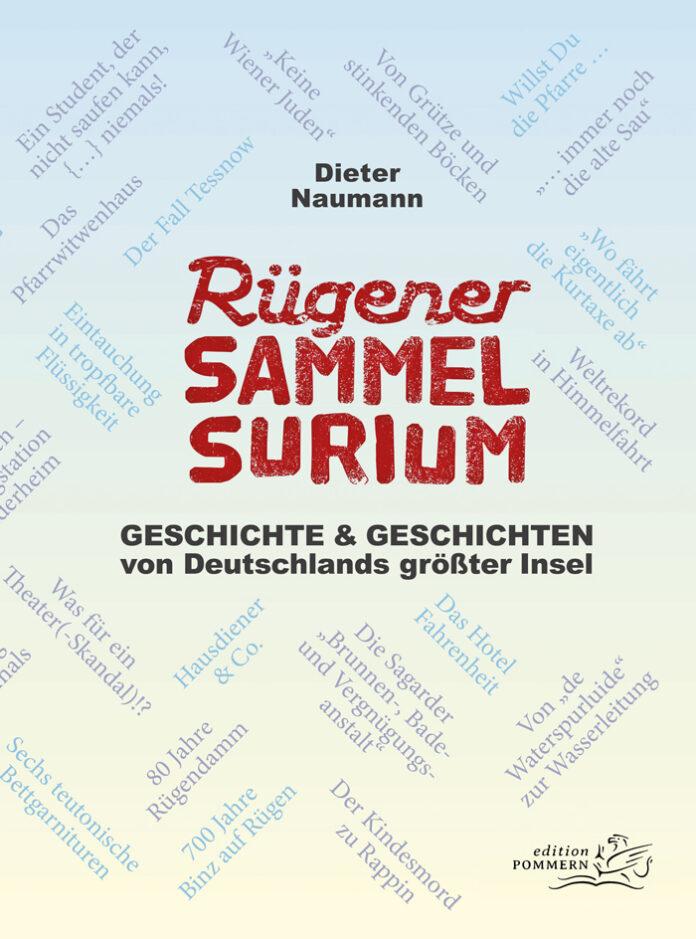 Rügener Sammelsurium, Dieter Naumann
