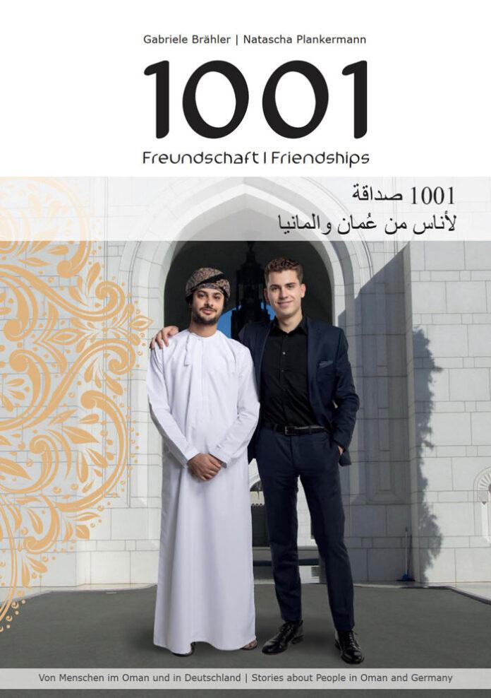 1001 Freundschaft/Friendships, Gabriele Brähler, Natascha Plankermann (Hrsg.)