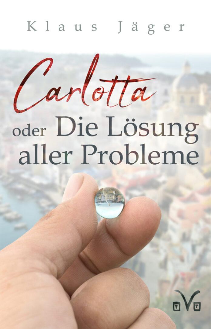 Carlotta oder Die Lösung aller Probleme, Klaus Jäger