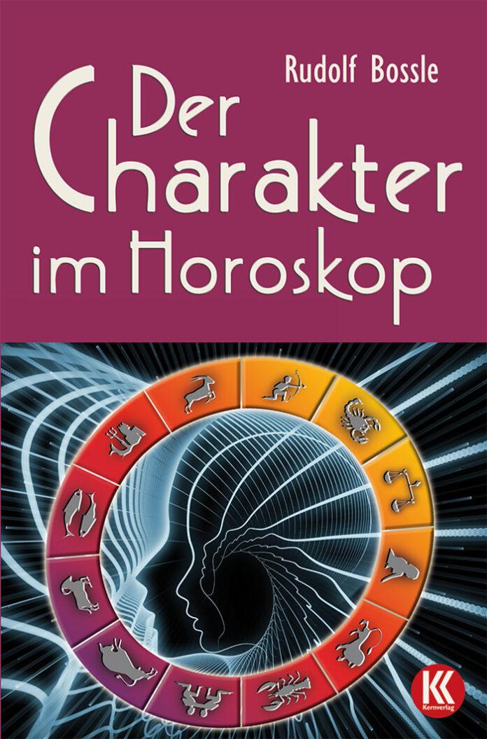 Der Charakter im Horoskop, Rudolf Bossle