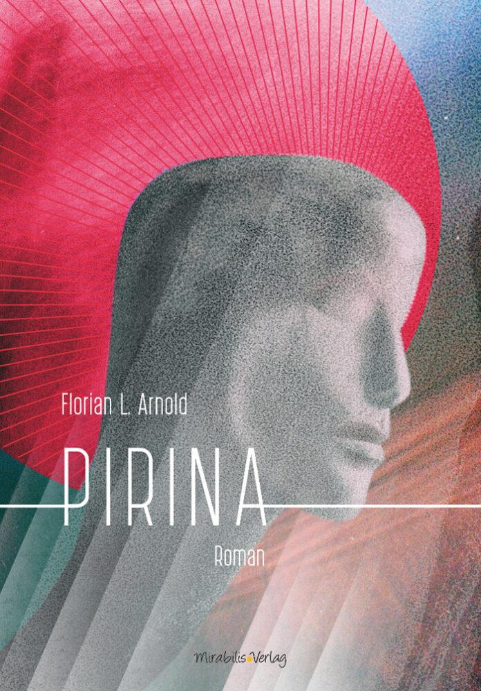 Pirina, Florian L. Arnold