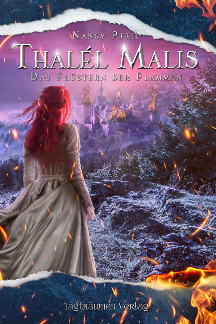 Thalél Malis - Das Flüstern der Flammen, Nancy Pfeil