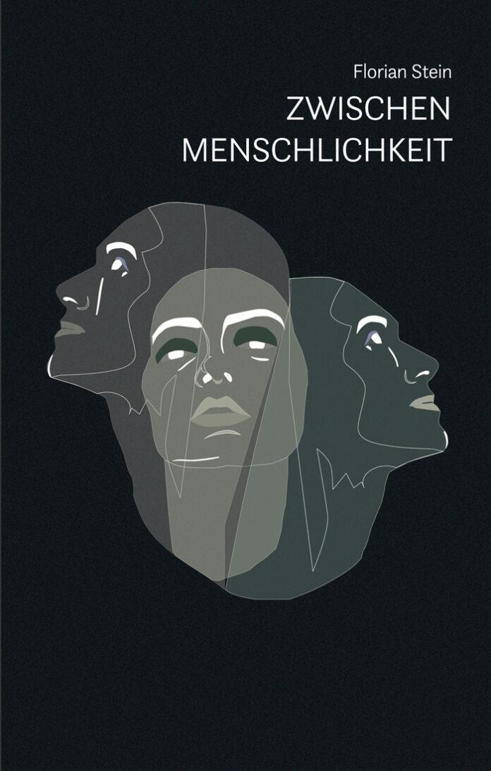Zwischen Menschlichkeit, Florian Stein