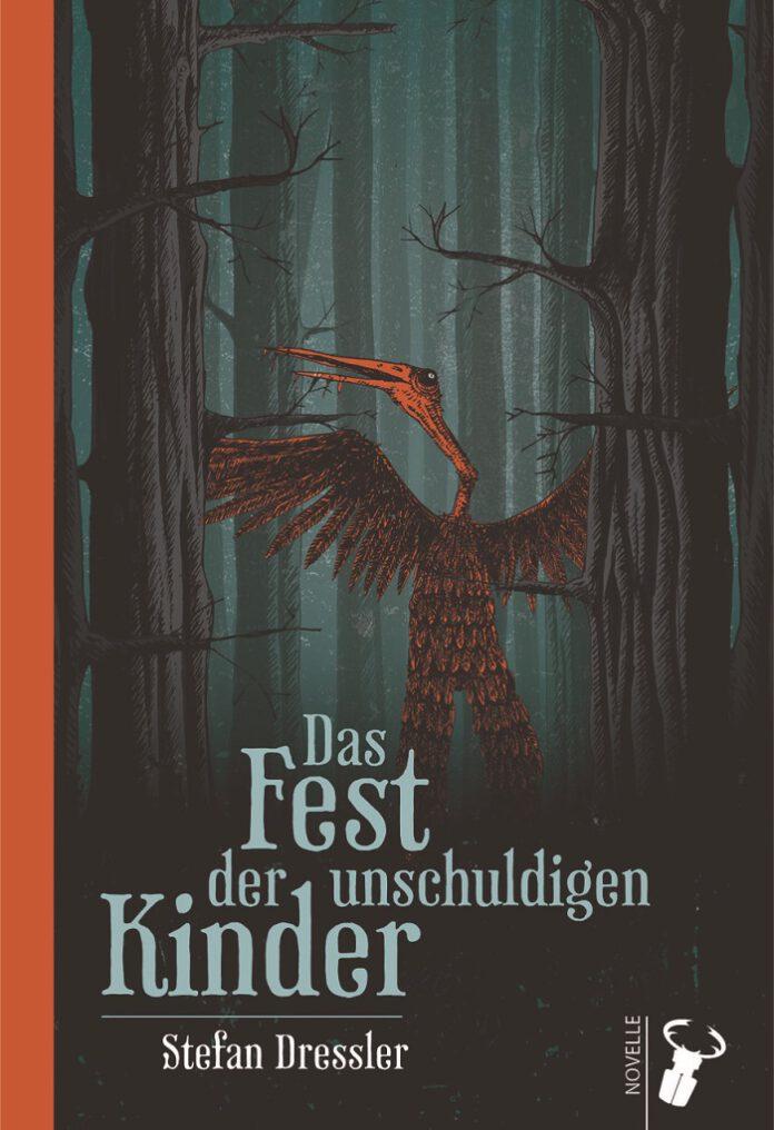 Das Fest der unschuldigen Kinder, Stefan Dressler