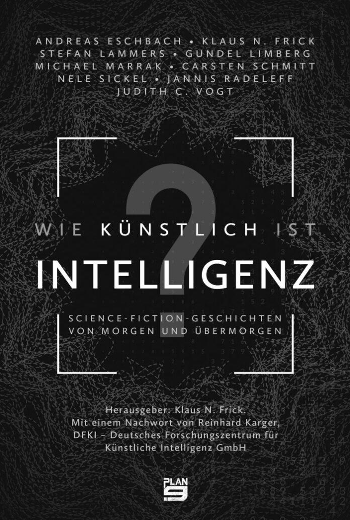Wie künstlich ist Intelligenz, Klaus N. Frick