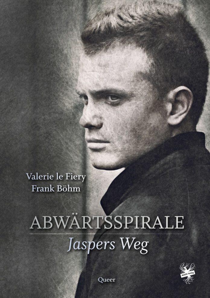 Jaspers Weg - Valerie le Fiery, Frank Böhm