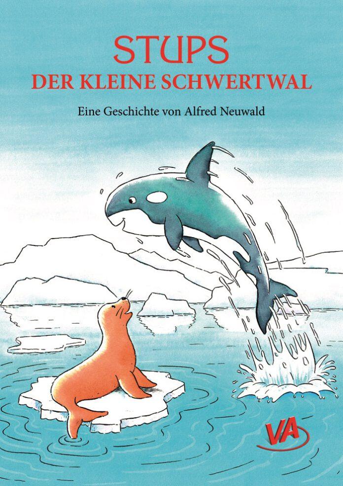 Stups-der-kleine-Schwertwal, Alfred Neuwald