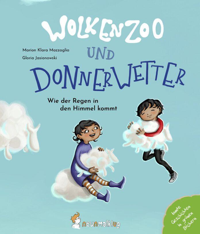 Wolkenzoo und Donnerwetter, Marion Klara Mazzaglia & Gloria Jasionowski