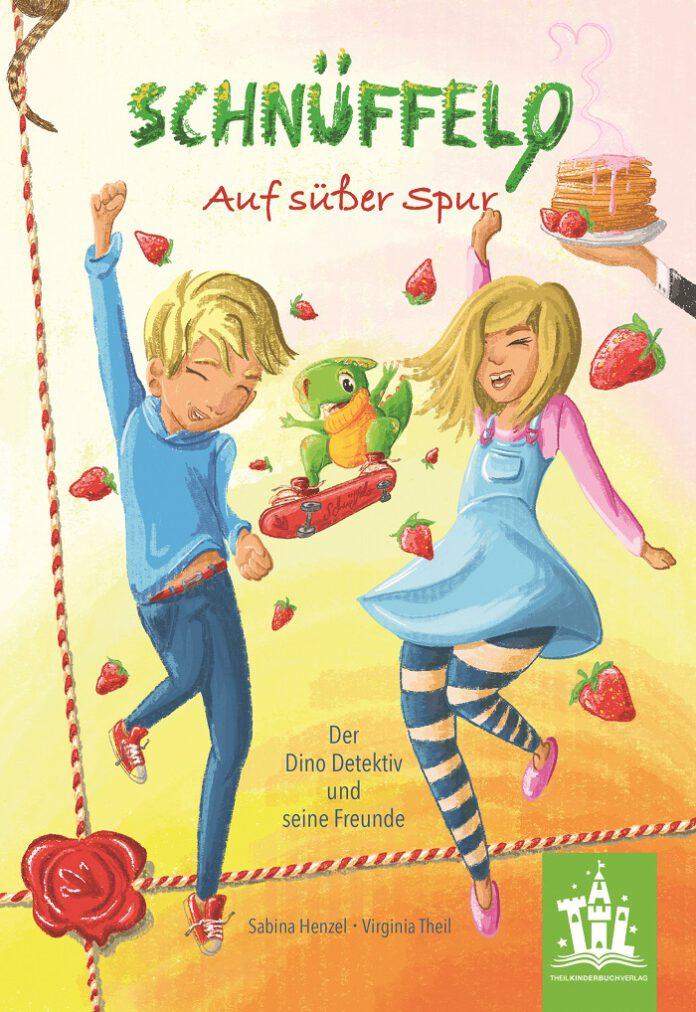 Schnüffelo: Auf süßer Spur Sabina Henzel (Text) & Virginia Theil (Illustration)