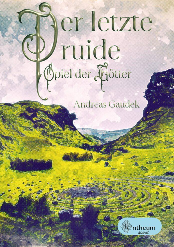 Der letzte Druide, Andreas Gaudek