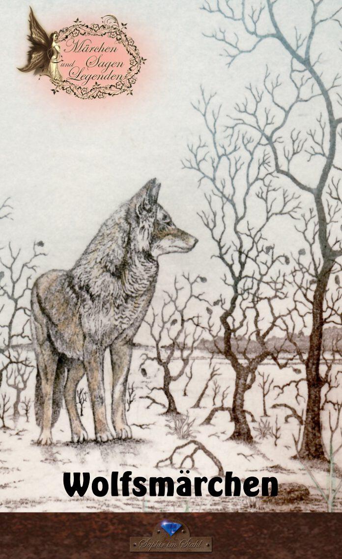 Wolfsmärchen, Erik Schreiber (Hrsg.))