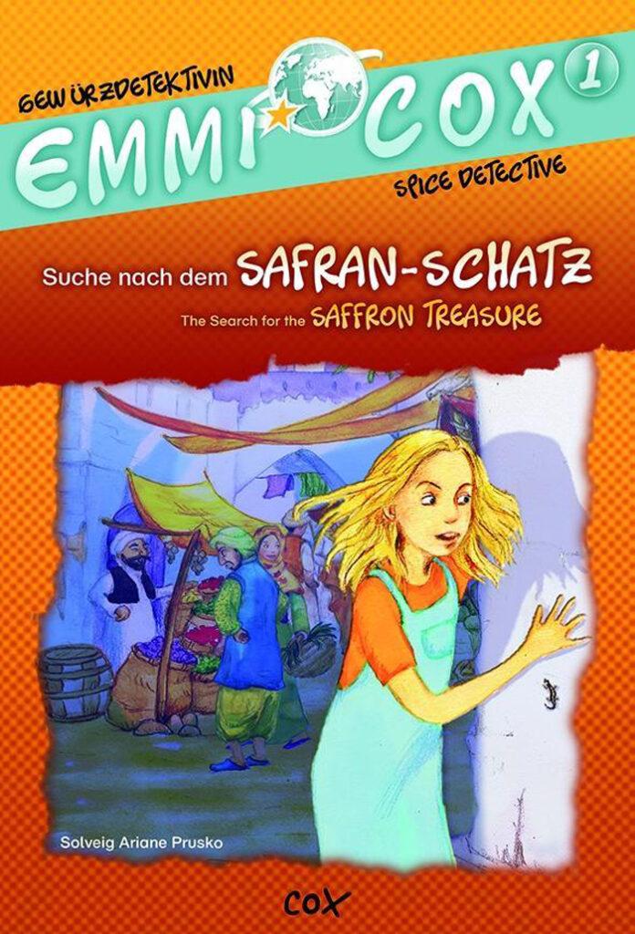 Emmi Cox, Gewürzdetektivin: Suche nach dem Safran-Schatz, Solveig Ariane Prusko (Text), Sabine Straub (Illustration)