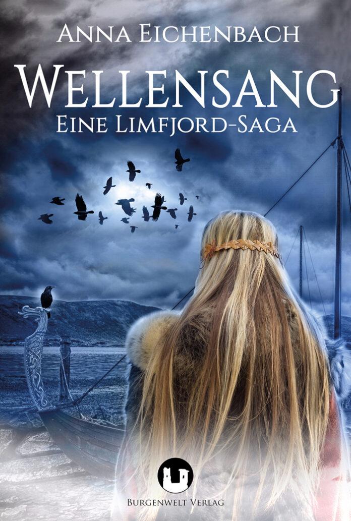 Wellensang - Eine Limfjord-Saga, Anna Eichenbach