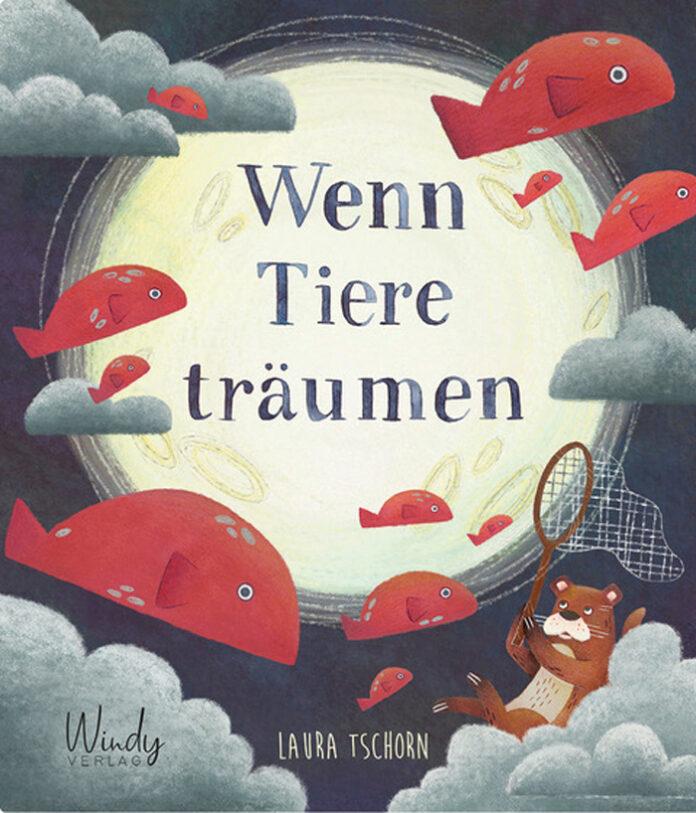 Wenn Tiere träumen, Laura Tschorn
