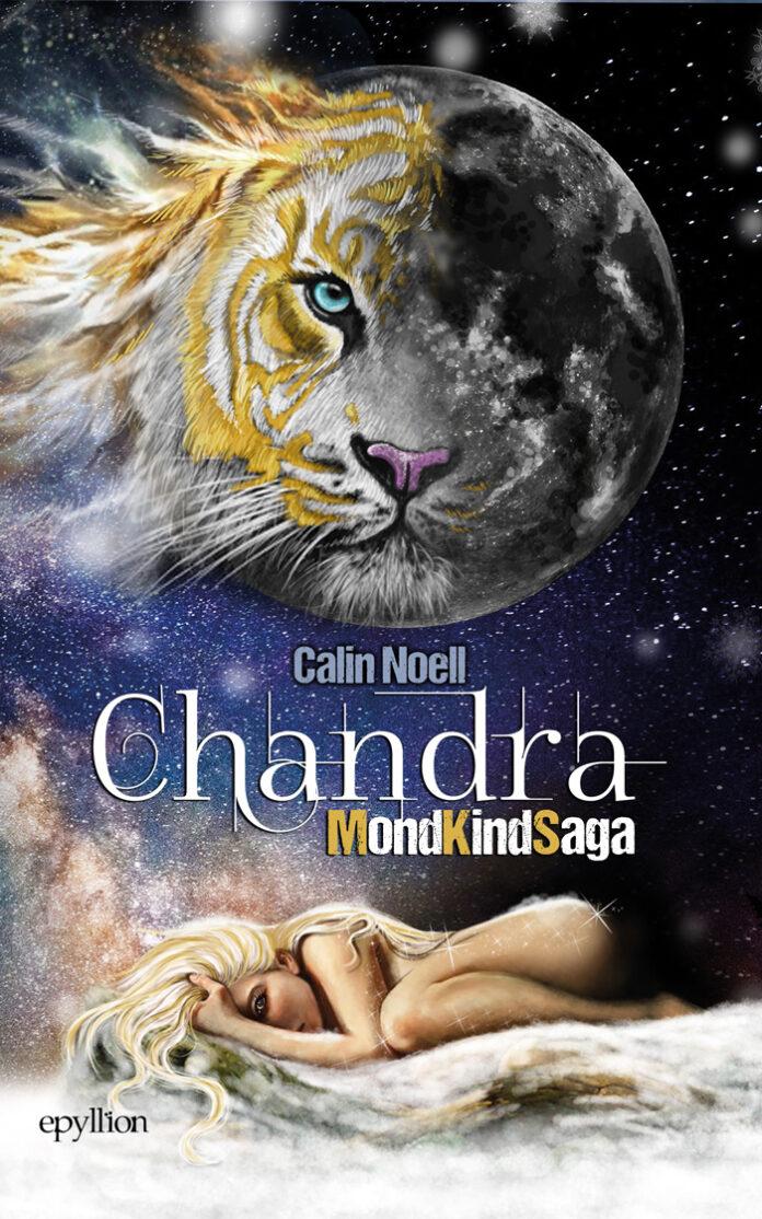 Chandra – MondKindSaga 1, Calin Noell