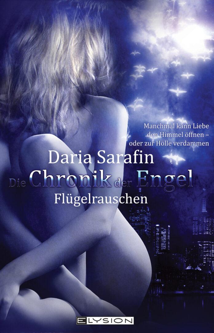 Chronik der Engel - Flügelrauschen, Daria Sarafin