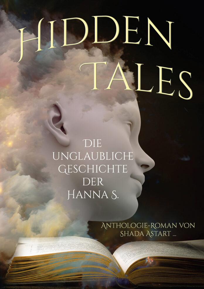 Hidden Tales – Die unglaubliche Geschichte der Hanna S., Shada Astart,