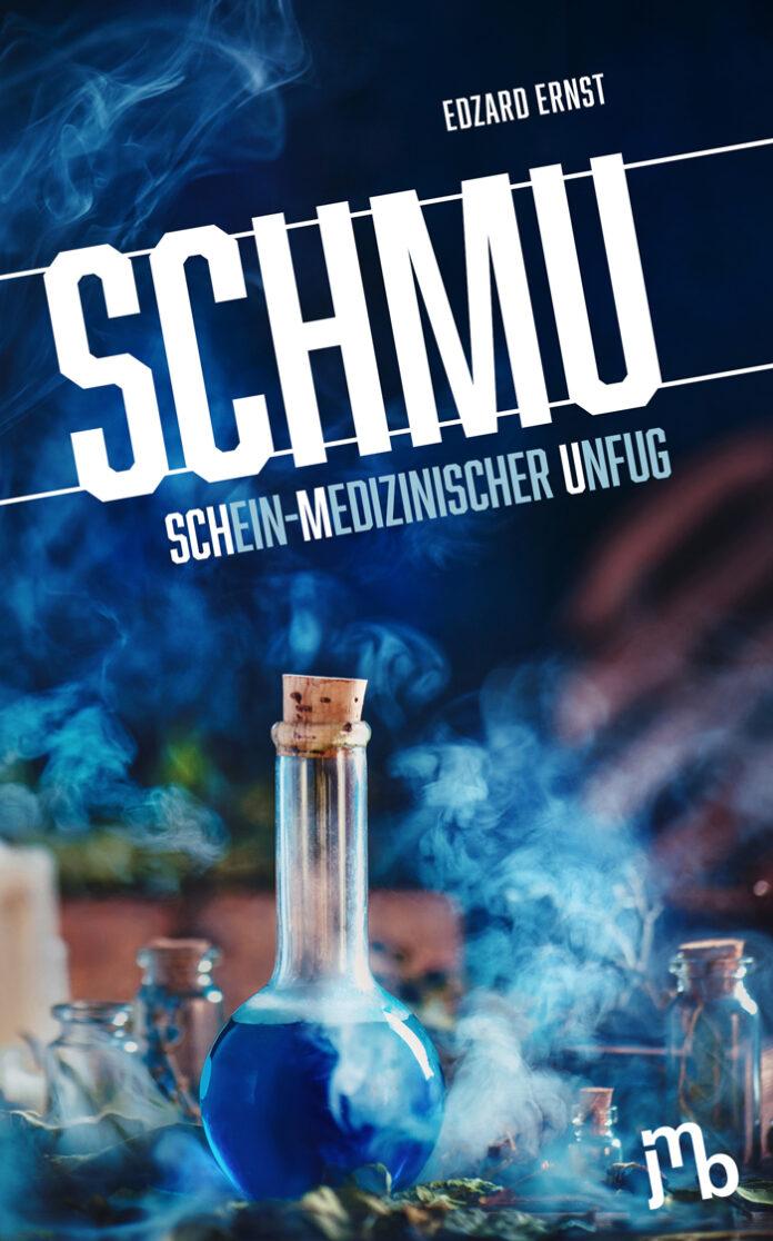 SchmU – Schein-medizinischer Unfug, Edzard Ernst