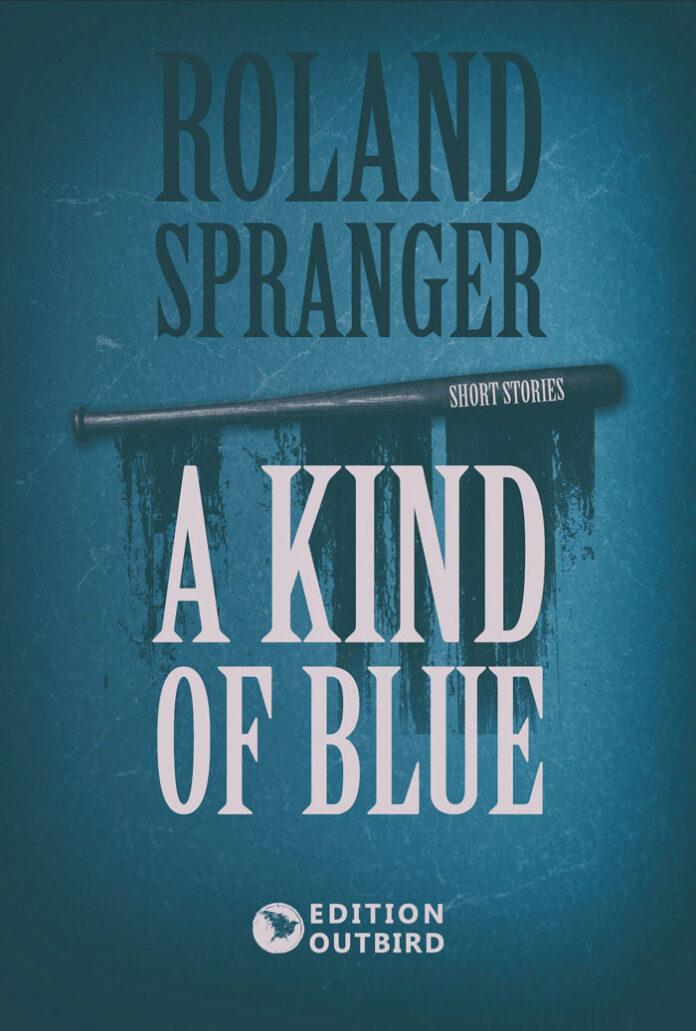 A Kind Of Blue, Roland Spranger