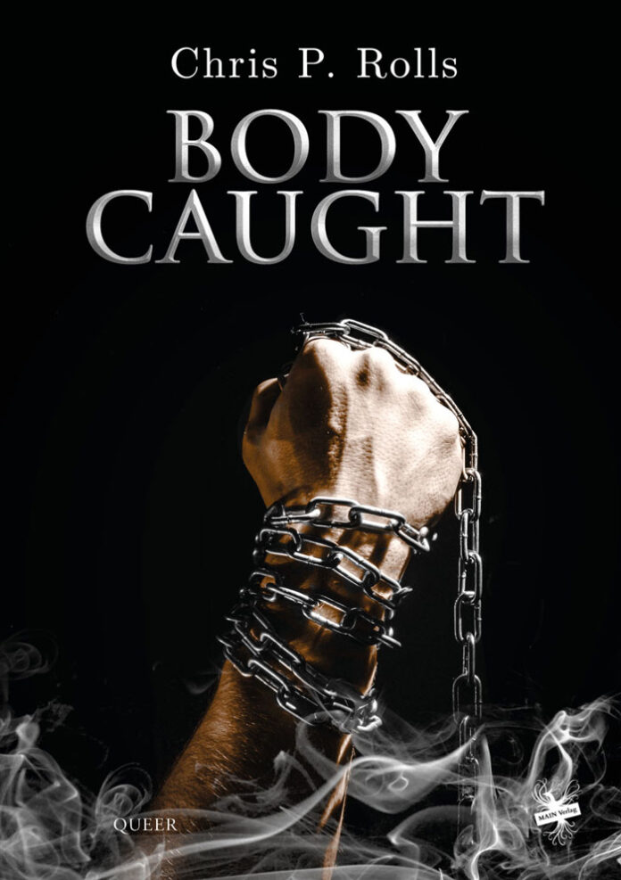 Bodycaugth, Chris P. Rolls