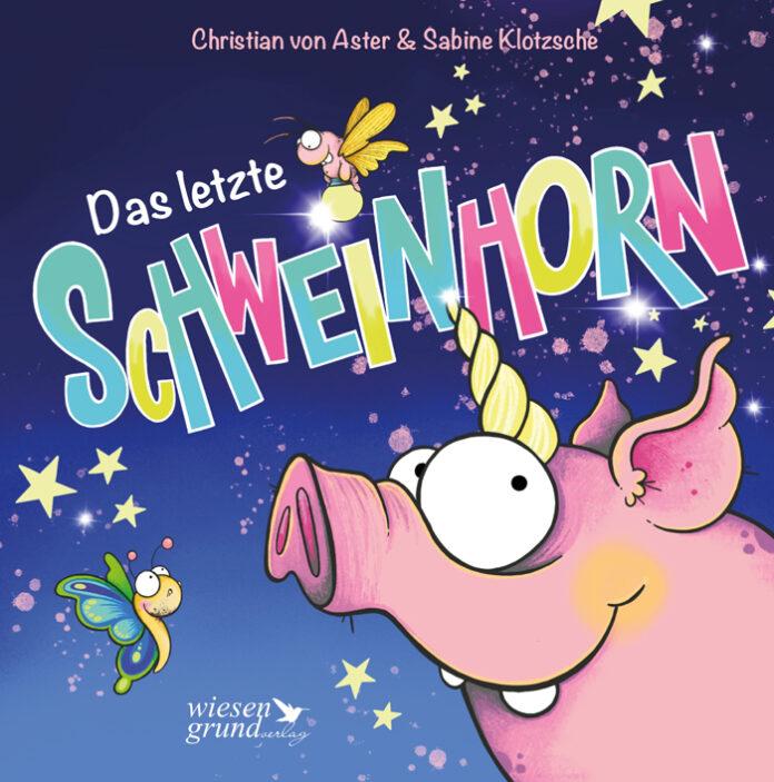 Das letzte Schweinhorn, Christian von Aster & Sabine Klotzsche
