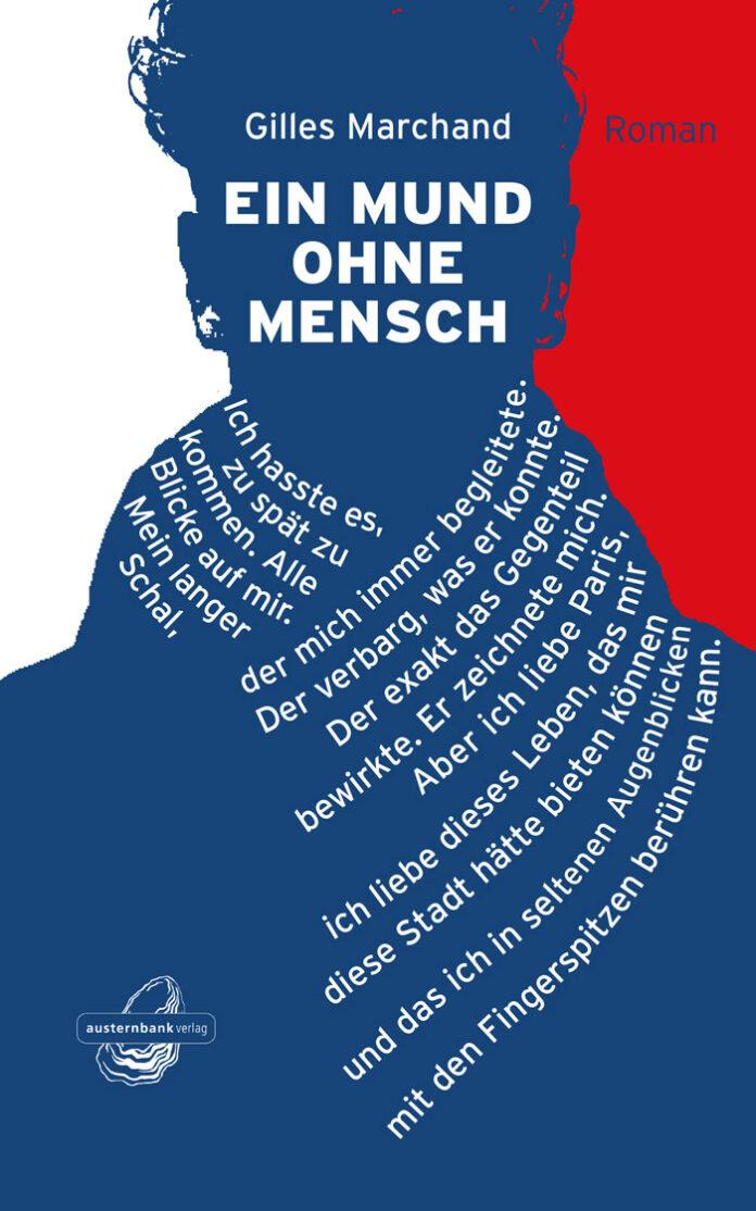 Ein Mund ohne Mensch, Gilles Marchand