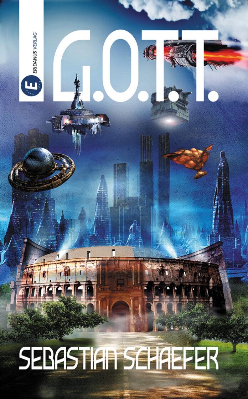 G.O.T.T. - SF-Roman, Sebastian Schaefer
