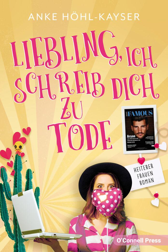 Liebling ich schreib dich zu Tode, Anke Höhl-Kayser