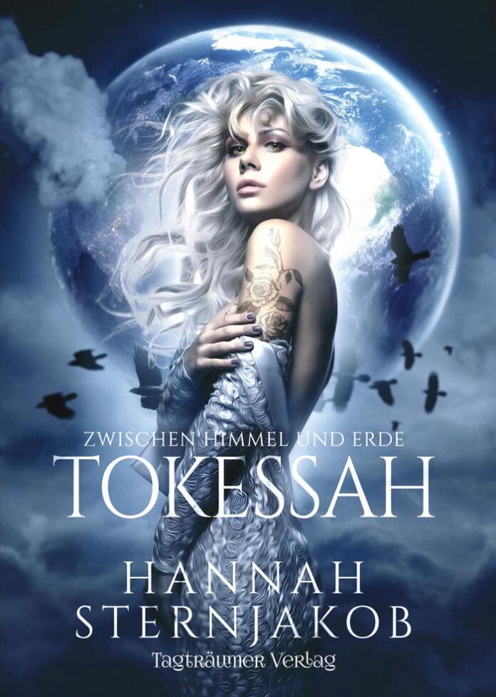 Tokessah - Zwischen Himmel und Erde, Hannah Sternjakob