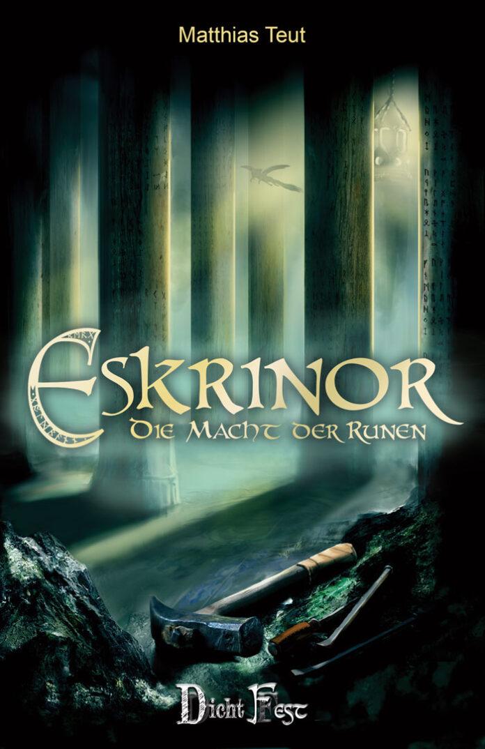 Eskrinor - die Macht der Runen, Matthias Teut