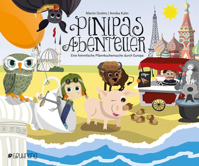 Pinipas Abenteuer 2 - eine himmlische Pfannkuchensuche durch Europa, Martin Grolms