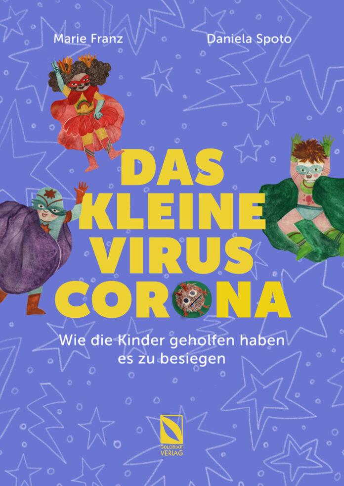 Das kleine Virus Corona, Marie Franz & Daniela Spoto