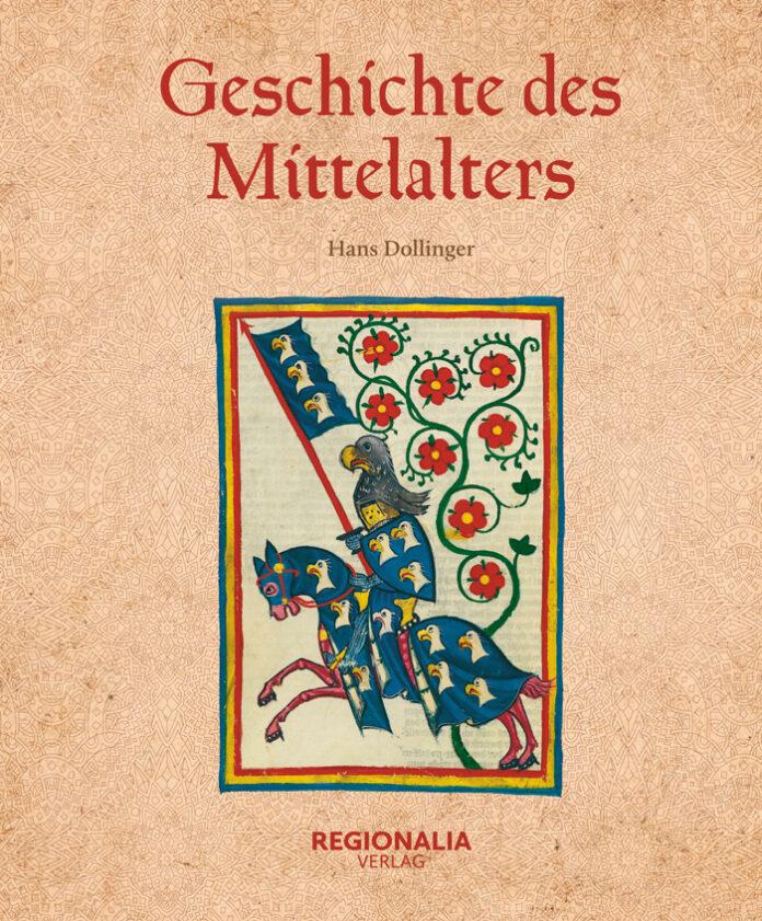 Geschichte des Mittelalters, Hans Dollinger