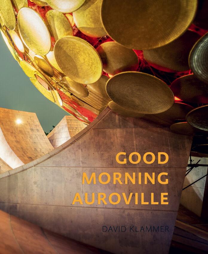 Good Morning Auroville, David Klammer