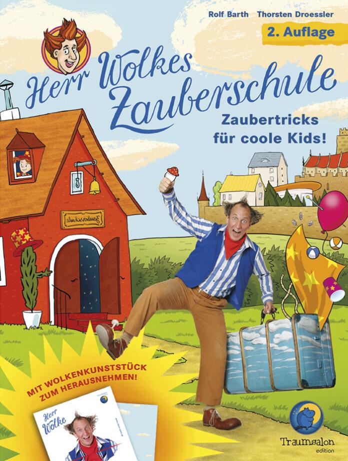 Herr Wolkes Zauberschule, Rolf Barth, Thorsten Droessler