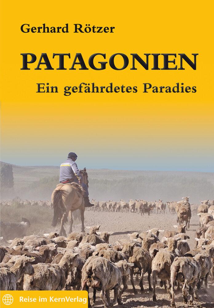 Patagonien, Gerhard Rötzer