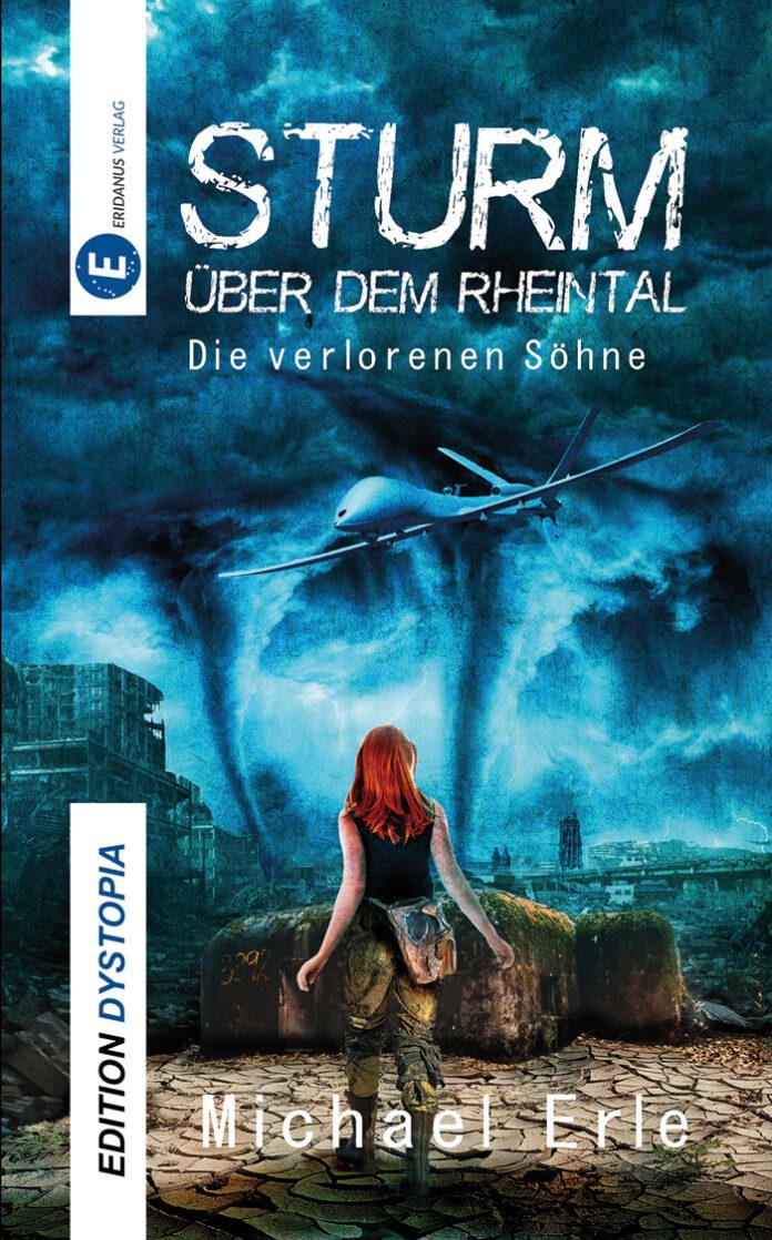 Sturm über dem Rheintal - Die verlorenen Söhne, Michael Erle